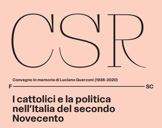 Nel ricordo di Luciano Guerzoni - I cattolici e la politica nell'Italia del secondo Novecento